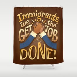 Immigrants Shower Curtain