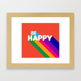 BE HAPPY - rainbow retro typography Framed Art Print