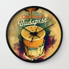 Good Morning Budapest Coffee on the go Wall Clock
