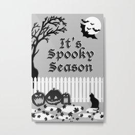 It's Spooky Season (BL&WH) Metal Print