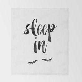 Sleep In Black and White Scandi Bedroom apartment Wall Decor for minimalist Typography Art Print Throw Blanket