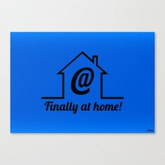 Finally at home Canvas Print