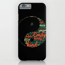 Name gift for Emily qualities Ying Yang symbol iPhone Case