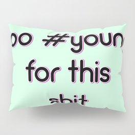 #Young Pillow Sham