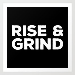 Rise & Grind Gym Quote Art Print