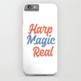 Harps String Instruments Musicians Musical Notes Harp Is Like A Magic Harpist Gift iPhone Case