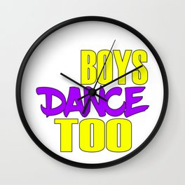 Awake your locomotive side! Perfect for a dancer and move-addict boy like you!Even Boys dance too! Wall Clock