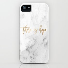 There Is Hope iPhone Case