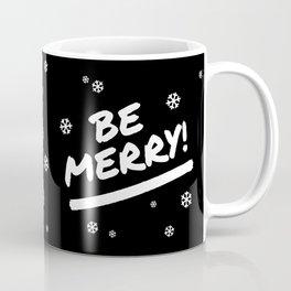 Black and White Be Merry Christmas Snowflakes Coffee Mug