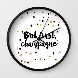 But First, Champagne Print Kitchen Decor Kitchen Wall Art Gold Foil Printable Party Decor Party Sign Wall Clock
