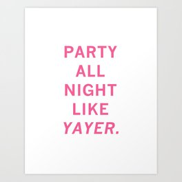 like yayer Art Print