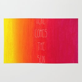 Here comes the sun Rug