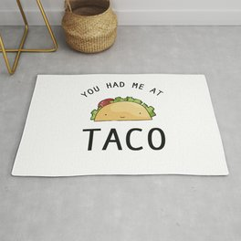 You had me at taco Rug