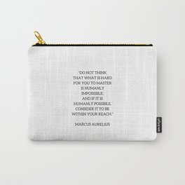 Stoic Philosophy Quote - Marcus Aurelius - MASTERY Carry-All Pouch