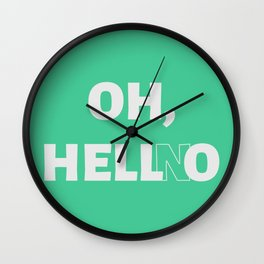 The 'Hell No' Reaction Wall Clock