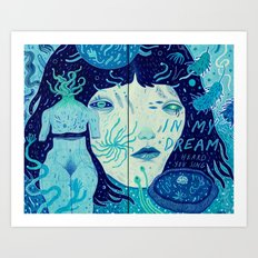 in my dream Art Print