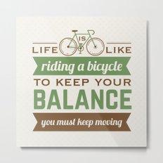Bike Quote Metal Print