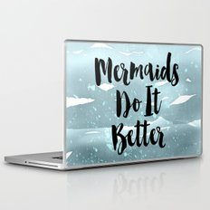 Mermaids Do It Better Laptop & iPad Skin