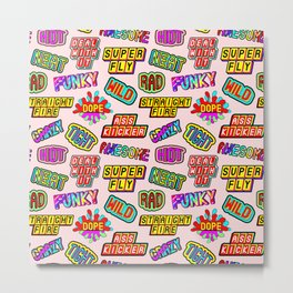 Funky pattern #08 (dope, straight fire, funky, hot, deal with it, crazy, awesome, etc) Metal Print