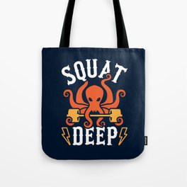 Squat Deep Kraken Tote Bag