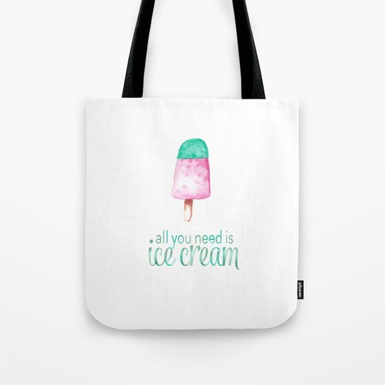 ALL YOU NEED IS ICECREAM - Watercolor illustration & Typography Tote Bag
