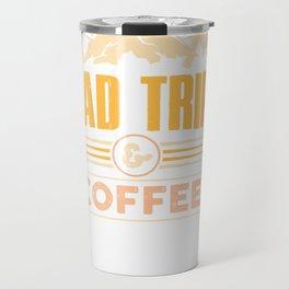trip pullover tee road trips & & coffee Travel Mug
