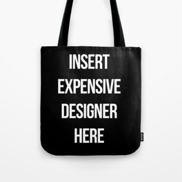 #expensive Tote Bag