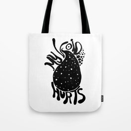 My Void Hurts Tote Bag