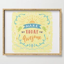 Make Today Awesome Serving Tray