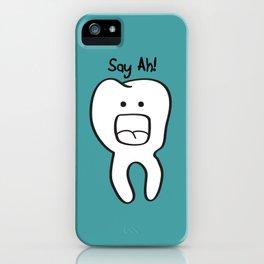 Say Ah! iPhone Case
