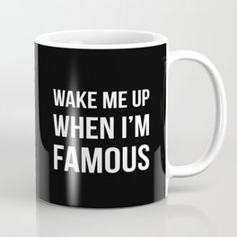 The Sudden Fame Coffee Mug