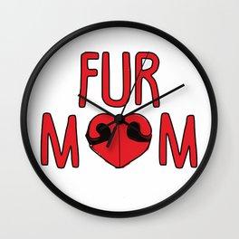 Fur Mom Wall Clock
