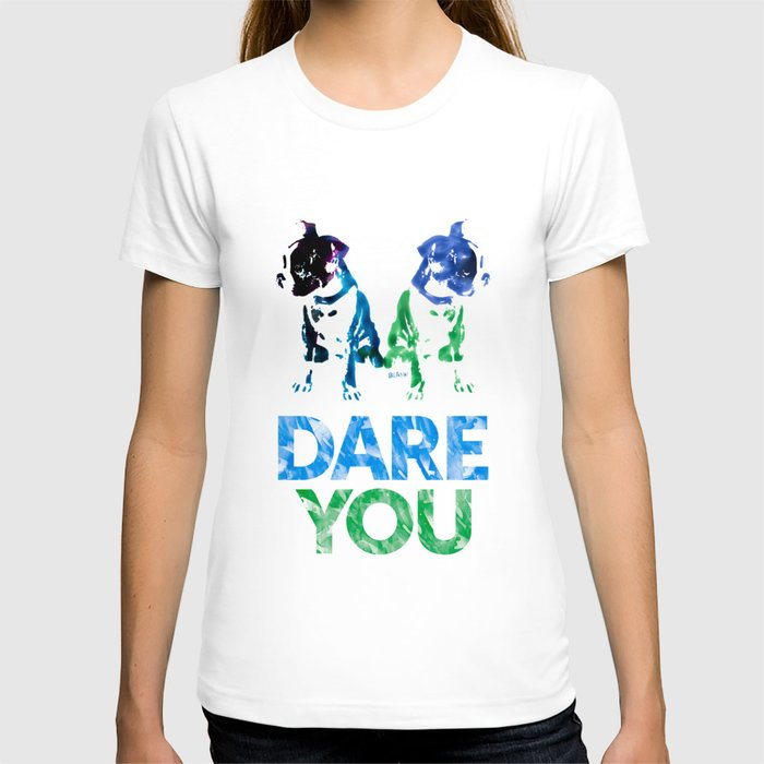 Double Dog Dare You T-shirt