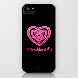 UNCONDITIONALLY in pink on black iPhone Case