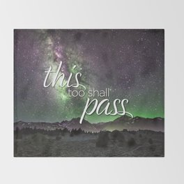 This Too Shall Pass Night Sky Throw Blanket