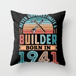 Builder born in 1941 80th Birthday Gift Building Throw Pillow