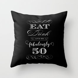 Fabulously Fifty Birthday Throw Pillow