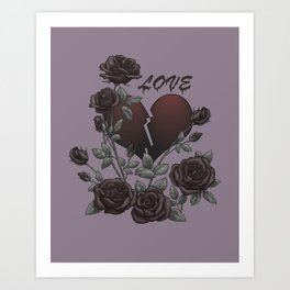 Black Roses Broken Heart Lost Love Art Print