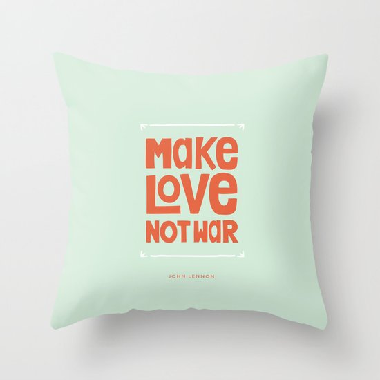 Make Love, Not War Throw Pillow