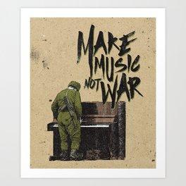 make music not war Art Print