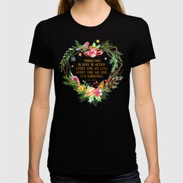 Christmas is love in action T-shirt