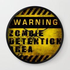 Warning - Zombie Detention Area Wall Clock