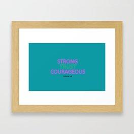 Joshua1:9 Framed Art Print