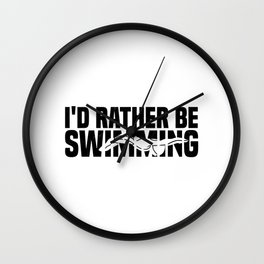 I'd rather be swimming  TShirt Retro Shirt Vintage Gift Idea  Wall Clock