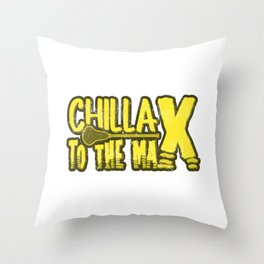Chillax To The Max Gift Throw Pillow