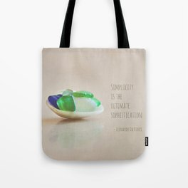 Simplicity is the Ultimate Sophistication Tote Bag