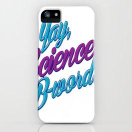 B-Word iPhone Case