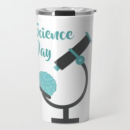 Science day - the more experiments the better improvement Travel Mug