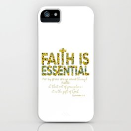 Sunflowers Faith is Essential with Bible Verse iPhone Case