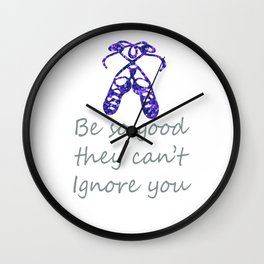 Awesome Girls Irish Dance Gift Design Be So Good They Can't Ignore You Irish Dance on white Wall Clock